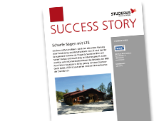 Success Story: Scharfe Sägen mit LTE